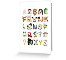 Oz-abet (an Oz Alphabet) Greeting Card