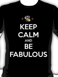 KEEP CALM AND BE FABULOUS (ELESA) T-Shirt