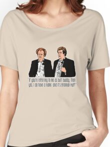"Step Brothers - ""If You're Referring to Me..."" Women's Relaxed Fit T-Shirt"