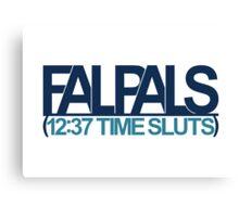 FalPals 12:37 Time Sluts Canvas Print