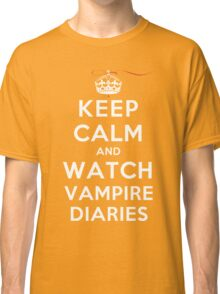 Keep Calm and Watch Vampire Diaries (DS) Classic T-Shirt