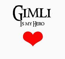 Gimli is my hero Unisex T-Shirt