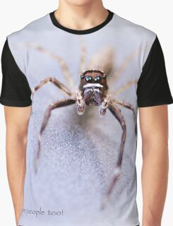 Spiders are People Too! Graphic T-Shirt