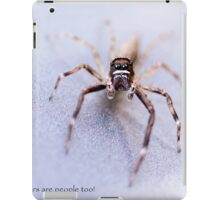 Spiders are People Too! iPad Case/Skin