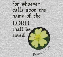 Call on the Lord to be Saved ~ Romans 10:13 by Robin Clifton