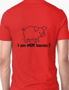 I am NOT bacon T-Shirt