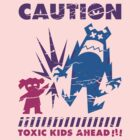 Caution...Kids!!! by loku
