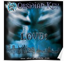 LOUD! - Progressive Rock Metal music album from Obsidian Key - Official (Branded)  Poster
