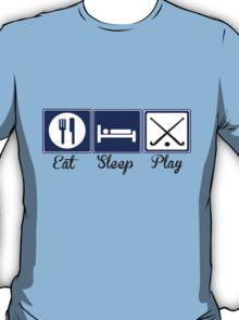 Eat, Sleep, Play - Field Hockey T-Shirt