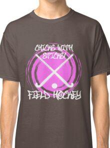Chicks With Sticks - Field Hockey Classic T-Shirt