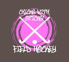 Chicks With Sticks - Field Hockey Unisex T-Shirt