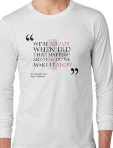 "Grey's Anatomy -  ""We're adults..."" Long Sleeve T-Shirt"