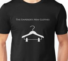 The Emperor's New Clothes Unisex T-Shirt