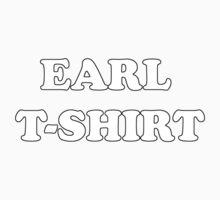 Earl t-shirt by winrarwins