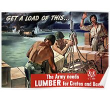 The Army Needs Lumber For Crates And Boxes -- WW2 Poster
