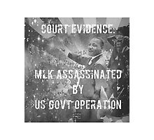Court Finding: MLK Killed by Gov.  Photographic Print