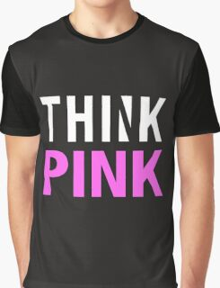 THINK PINK - Alternate (White) Graphic T-Shirt