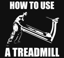 How To Use A Treadmill by oolongtees