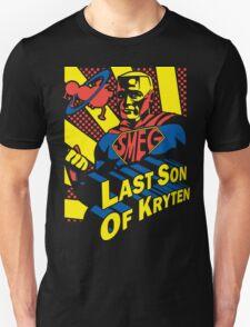 Last Son of Kryten T-Shirt