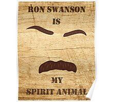 Ron Swanson is my Spirit Animal Poster