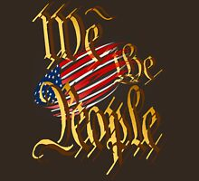 We The People-in gold Unisex T-Shirt