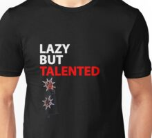 Axel Lazy but Talented Unisex T-Shirt