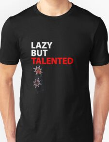 Axel Lazy but Talented T-Shirt