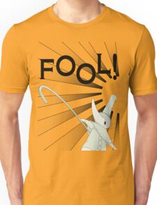 Excalibur With FOOL! saying Unisex T-Shirt