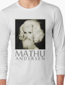 Makeup Artist Mathu Andersen Long Sleeve T-Shirt