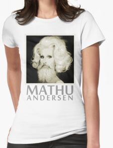 Makeup Artist Mathu Andersen T-Shirt