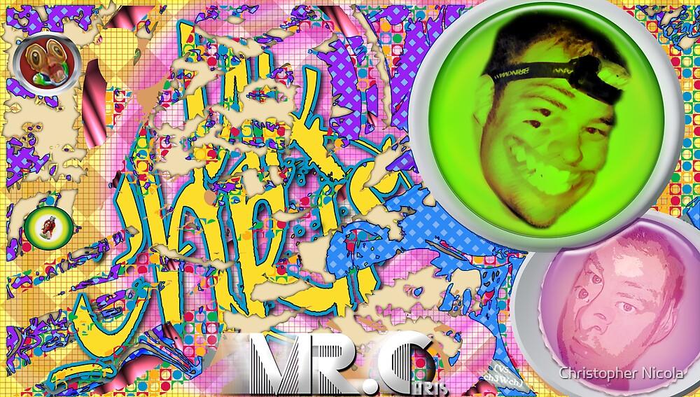 """Mr. Chris""  by Christopher Nicola"