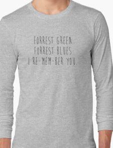 Forrest Green Forrest Blue Long Sleeve T-Shirt