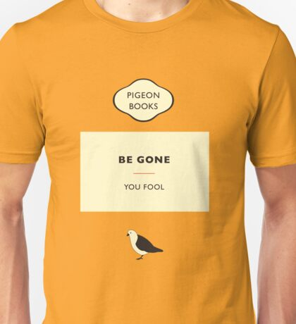 You Fool Unisex T-Shirt