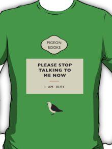 I. Am. Busy T-Shirt