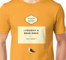 I Fought A Bear Once... Unisex T-Shirt