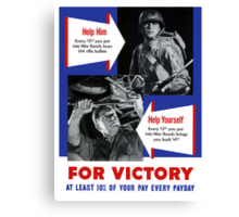 Help Him For Victory -- WWII Canvas Print