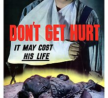 Don't Get Hurt It May Cost His Life -- WWII by warishellstore