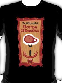 Big Bob's BBQ - Dothraki - Horse Steaks T-Shirt
