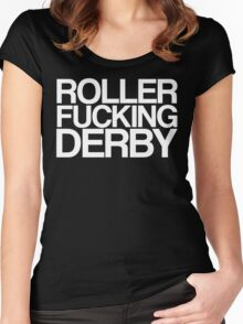 Roller Fucking Derby (White) Women's Fitted Scoop T-Shirt