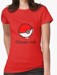 Choose me Womens Fitted T-Shirt