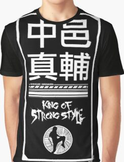 King of Strong Styles Graphic T-Shirt