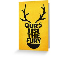 House Baratheon, Ours Is The Fury Greeting Card