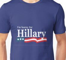 Horny for Hillary Unisex T-Shirt