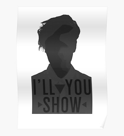 I'll Show You // Purpose Pack // Poster