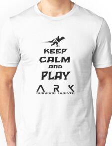 KEEP CALM AND PLAY ARK black Unisex T-Shirt