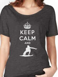 KEEP CALM AND SURF Women's Relaxed Fit T-Shirt