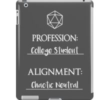 College students are chaotic neutral iPad Case/Skin