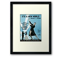 IT'S A NEW WORLD (vintage illustration) Framed Print