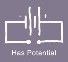 Has Potential - T shirt Kids Tee