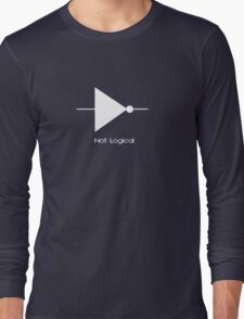 Not Logical  - T Shirt Long Sleeve T-Shirt